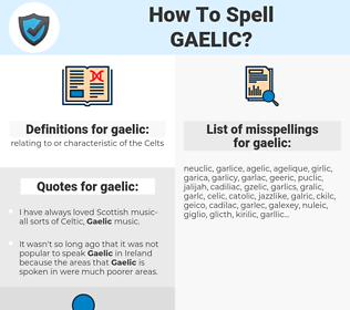 gaelic, spellcheck gaelic, how to spell gaelic, how do you spell gaelic, correct spelling for gaelic
