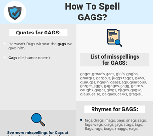 GAGS, spellcheck GAGS, how to spell GAGS, how do you spell GAGS, correct spelling for GAGS