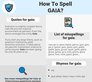 gaia, spellcheck gaia, how to spell gaia, how do you spell gaia, correct spelling for gaia