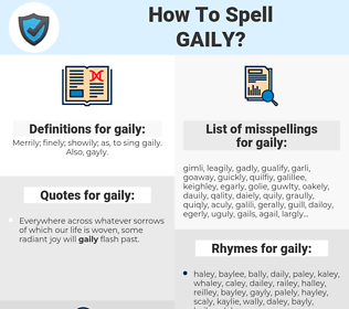 gaily, spellcheck gaily, how to spell gaily, how do you spell gaily, correct spelling for gaily