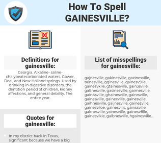 gainesville, spellcheck gainesville, how to spell gainesville, how do you spell gainesville, correct spelling for gainesville