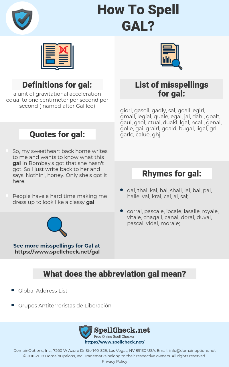 gal, spellcheck gal, how to spell gal, how do you spell gal, correct spelling for gal