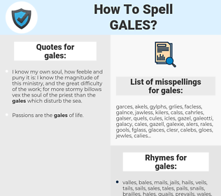 gales, spellcheck gales, how to spell gales, how do you spell gales, correct spelling for gales