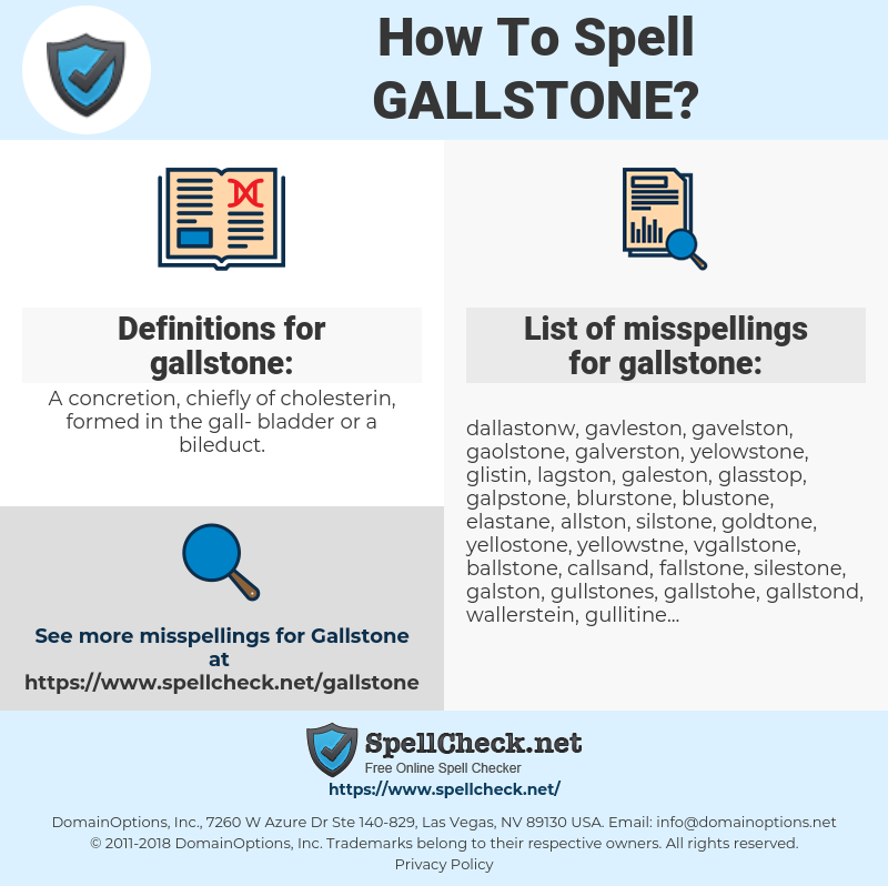 gallstone, spellcheck gallstone, how to spell gallstone, how do you spell gallstone, correct spelling for gallstone