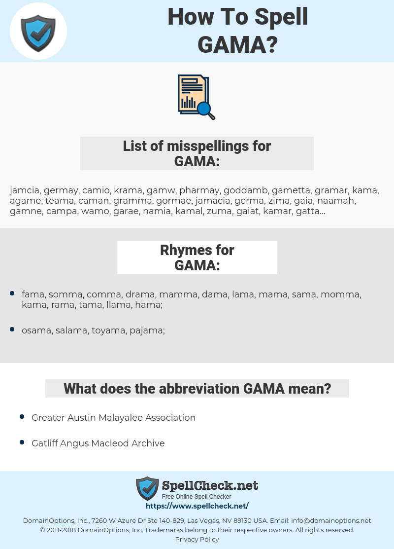 GAMA, spellcheck GAMA, how to spell GAMA, how do you spell GAMA, correct spelling for GAMA