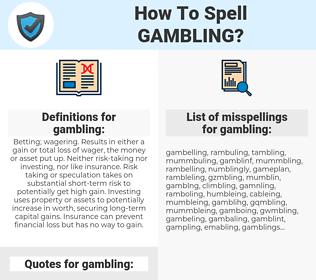 gambling, spellcheck gambling, how to spell gambling, how do you spell gambling, correct spelling for gambling