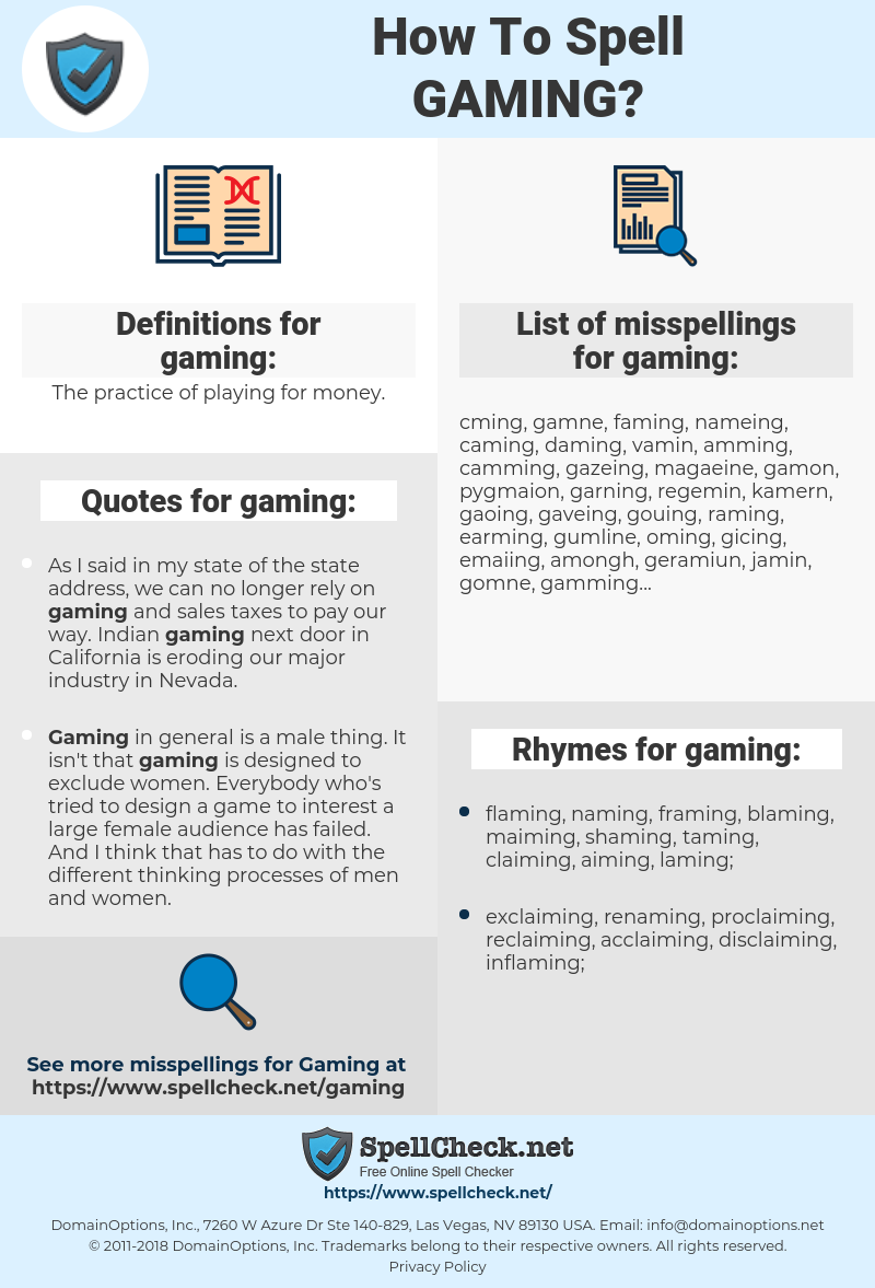 gaming, spellcheck gaming, how to spell gaming, how do you spell gaming, correct spelling for gaming