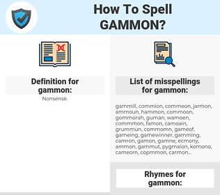 gammon, spellcheck gammon, how to spell gammon, how do you spell gammon, correct spelling for gammon