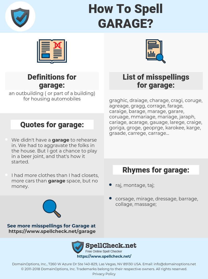 garage, spellcheck garage, how to spell garage, how do you spell garage, correct spelling for garage