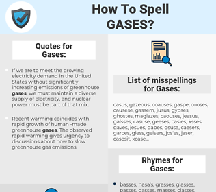Gases, spellcheck Gases, how to spell Gases, how do you spell Gases, correct spelling for Gases