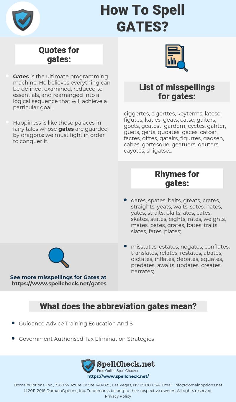 gates, spellcheck gates, how to spell gates, how do you spell gates, correct spelling for gates