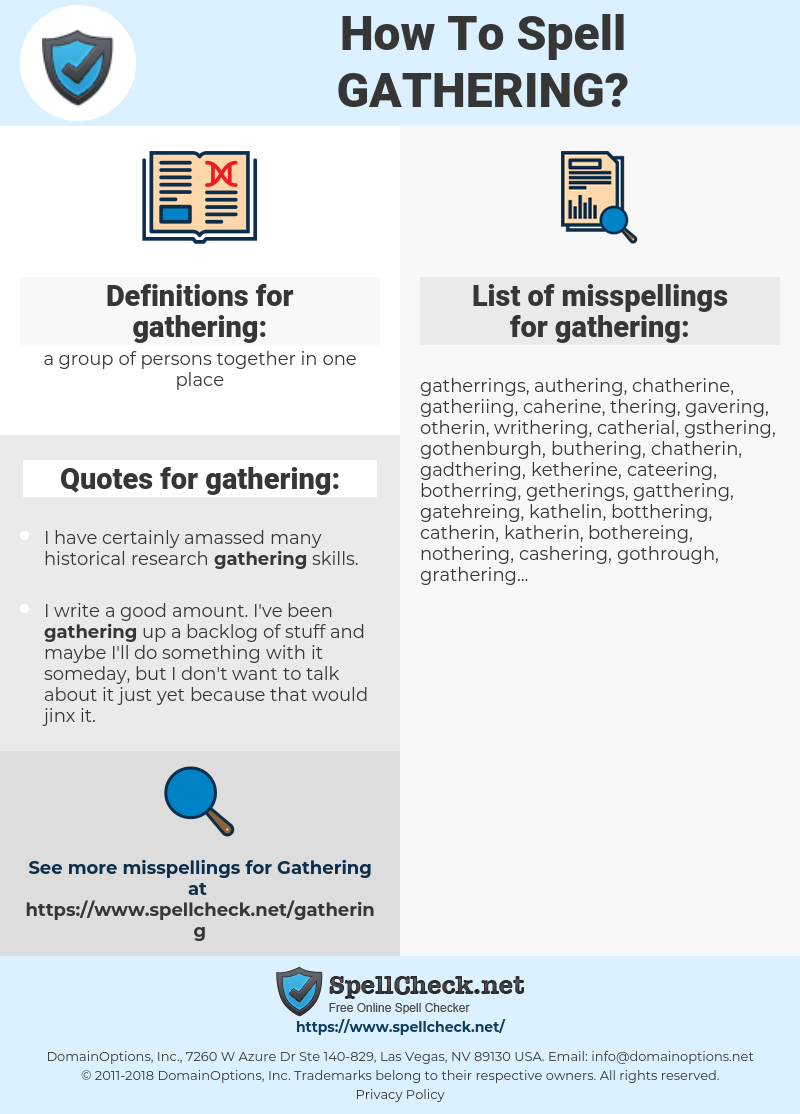 gathering, spellcheck gathering, how to spell gathering, how do you spell gathering, correct spelling for gathering