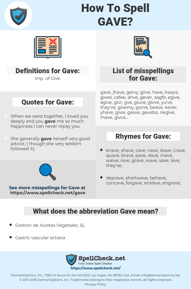Gave, spellcheck Gave, how to spell Gave, how do you spell Gave, correct spelling for Gave