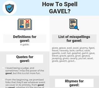 gavel, spellcheck gavel, how to spell gavel, how do you spell gavel, correct spelling for gavel