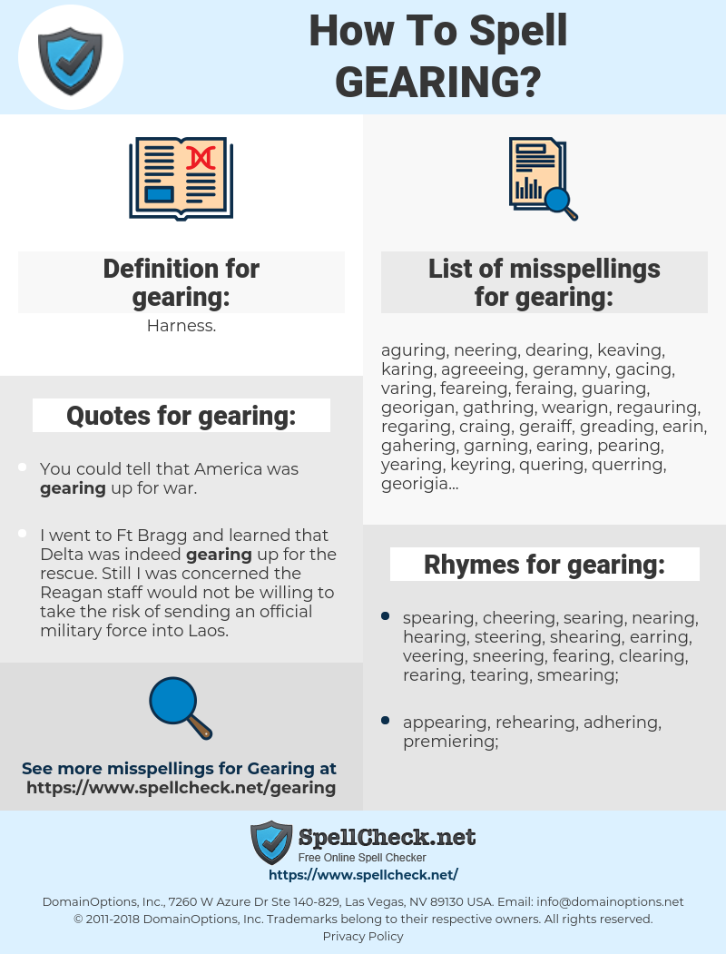 gearing, spellcheck gearing, how to spell gearing, how do you spell gearing, correct spelling for gearing