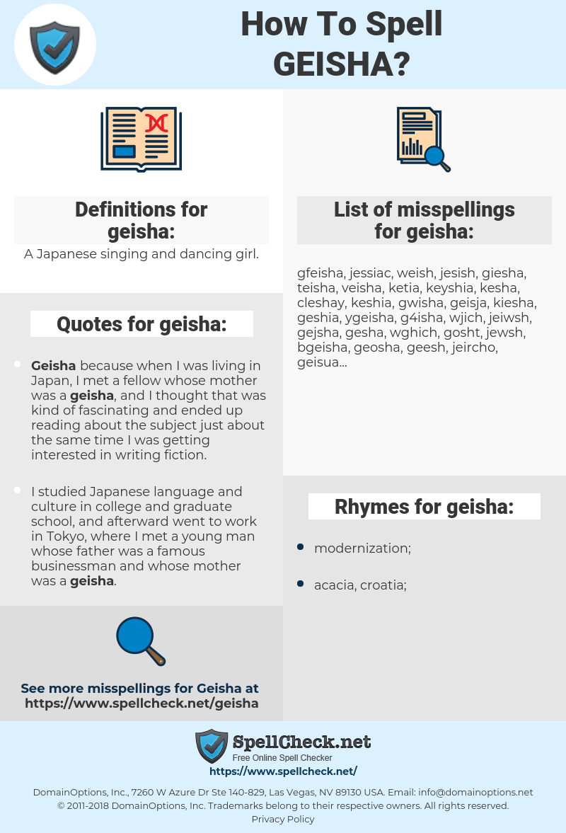 geisha, spellcheck geisha, how to spell geisha, how do you spell geisha, correct spelling for geisha