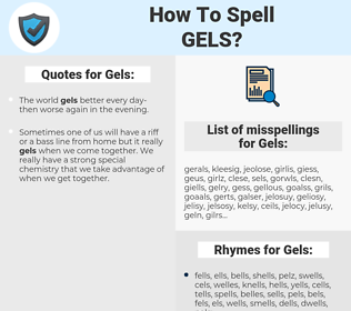 Gels, spellcheck Gels, how to spell Gels, how do you spell Gels, correct spelling for Gels