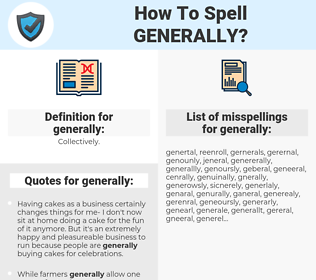 generally, spellcheck generally, how to spell generally, how do you spell generally, correct spelling for generally