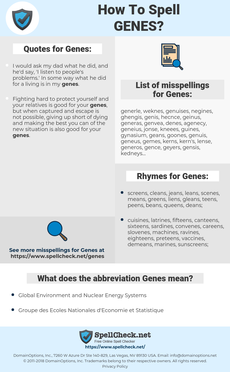Genes, spellcheck Genes, how to spell Genes, how do you spell Genes, correct spelling for Genes