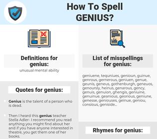 genius, spellcheck genius, how to spell genius, how do you spell genius, correct spelling for genius