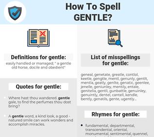 gentle, spellcheck gentle, how to spell gentle, how do you spell gentle, correct spelling for gentle
