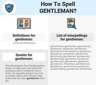 gentleman, spellcheck gentleman, how to spell gentleman, how do you spell gentleman, correct spelling for gentleman