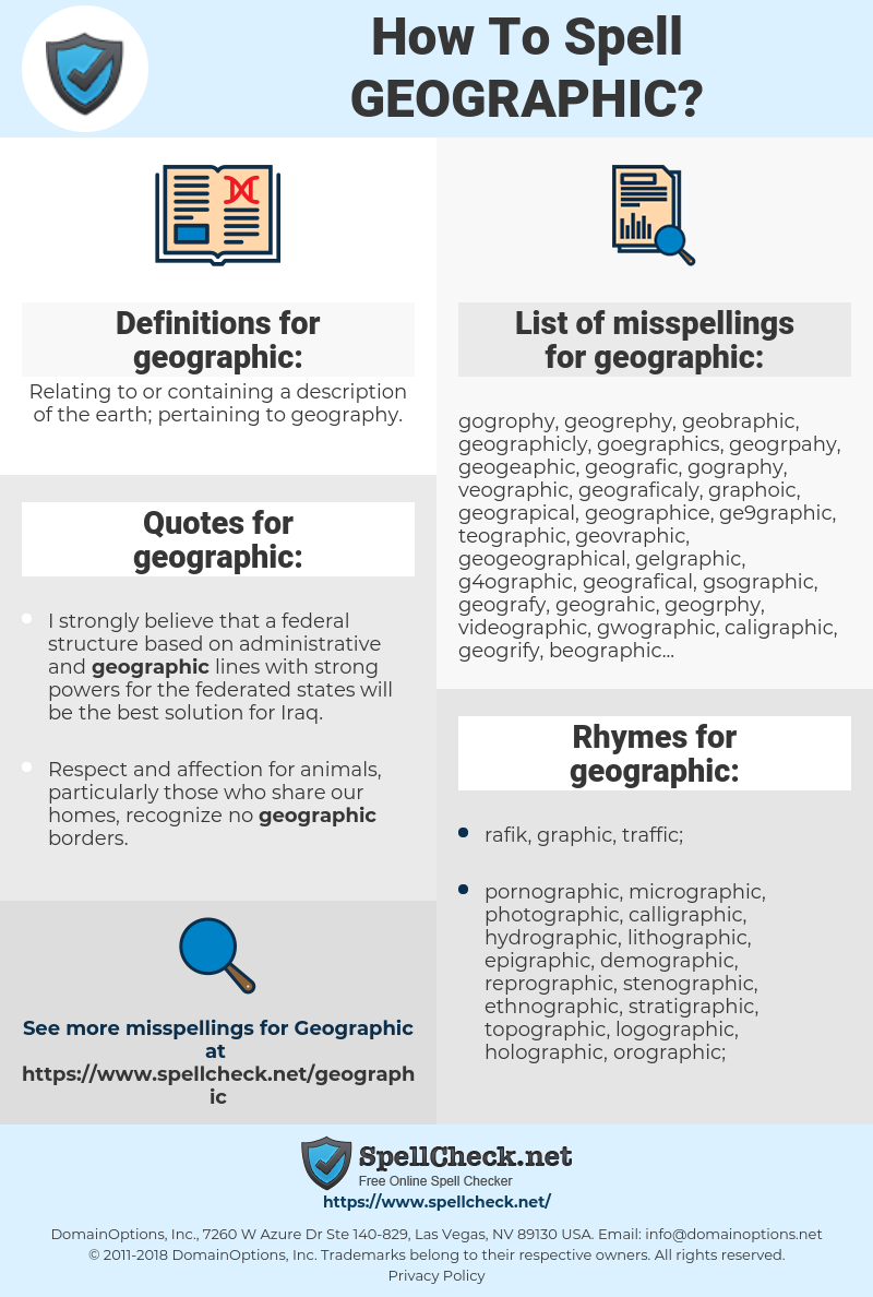 geographic, spellcheck geographic, how to spell geographic, how do you spell geographic, correct spelling for geographic
