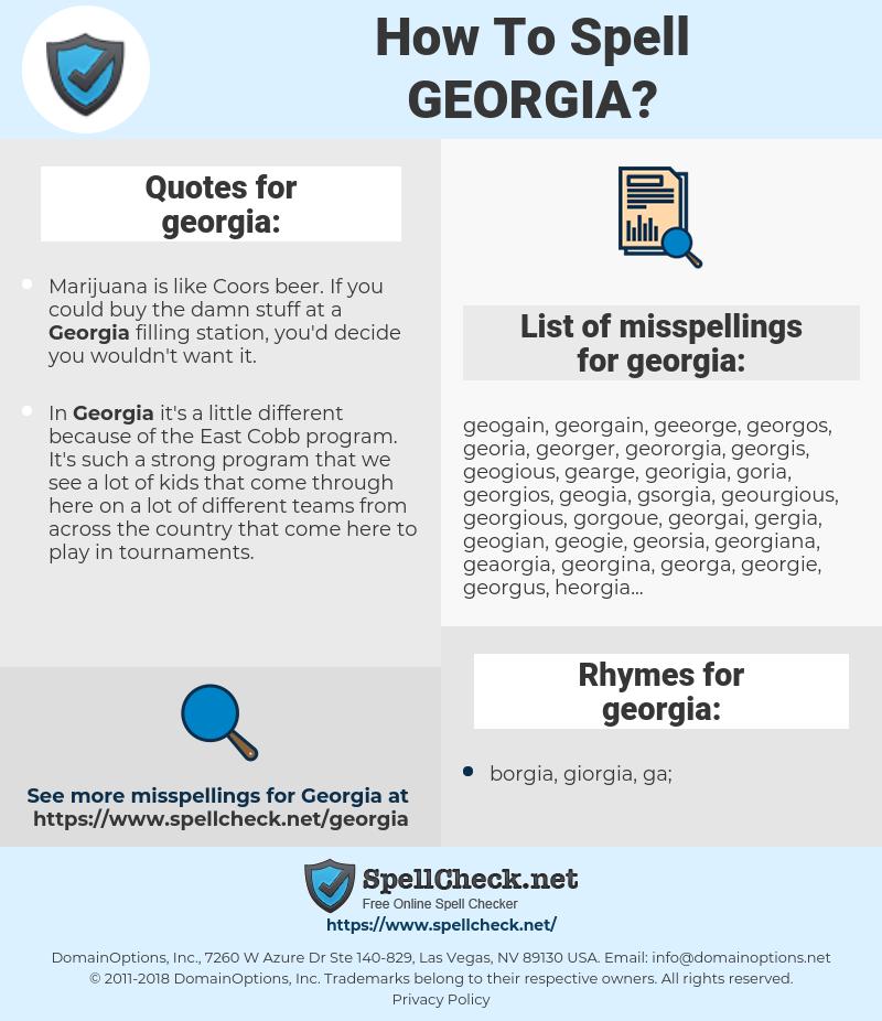 georgia, spellcheck georgia, how to spell georgia, how do you spell georgia, correct spelling for georgia