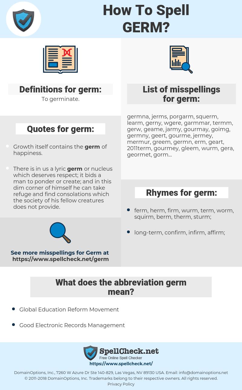 germ, spellcheck germ, how to spell germ, how do you spell germ, correct spelling for germ