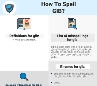 gib, spellcheck gib, how to spell gib, how do you spell gib, correct spelling for gib