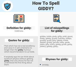 giddy, spellcheck giddy, how to spell giddy, how do you spell giddy, correct spelling for giddy