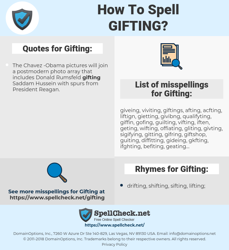 Gifting, spellcheck Gifting, how to spell Gifting, how do you spell Gifting, correct spelling for Gifting