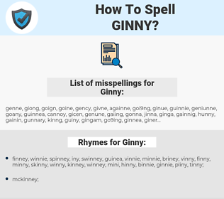 Ginny, spellcheck Ginny, how to spell Ginny, how do you spell Ginny, correct spelling for Ginny