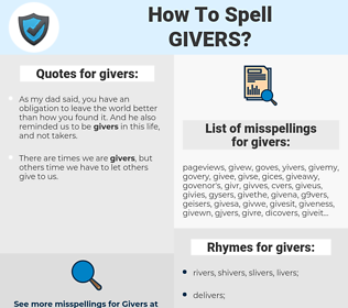 givers, spellcheck givers, how to spell givers, how do you spell givers, correct spelling for givers