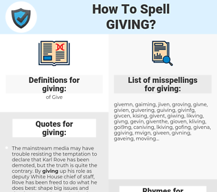 giving, spellcheck giving, how to spell giving, how do you spell giving, correct spelling for giving