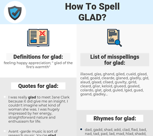 glad, spellcheck glad, how to spell glad, how do you spell glad, correct spelling for glad