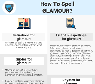 glamour, spellcheck glamour, how to spell glamour, how do you spell glamour, correct spelling for glamour