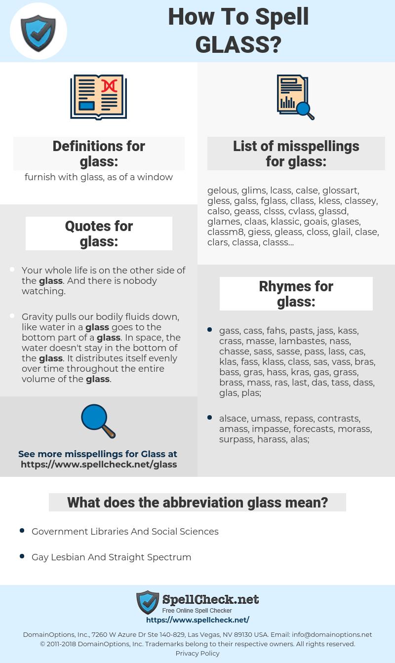 glass, spellcheck glass, how to spell glass, how do you spell glass, correct spelling for glass