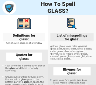 glass, spellcheck glass, how to spell glass, how do you spell glass, correct spelling for glass