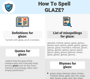 glaze, spellcheck glaze, how to spell glaze, how do you spell glaze, correct spelling for glaze