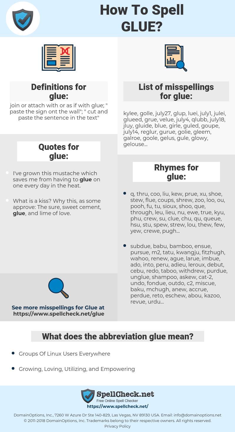 glue, spellcheck glue, how to spell glue, how do you spell glue, correct spelling for glue