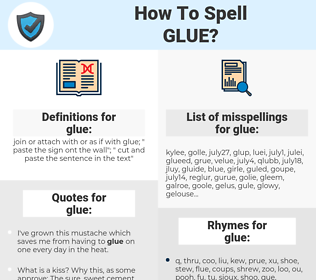 glue, spellcheck glue, how to spell glue, how do you spell glue, correct spelling for glue