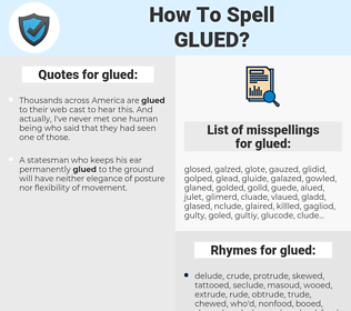 glued, spellcheck glued, how to spell glued, how do you spell glued, correct spelling for glued