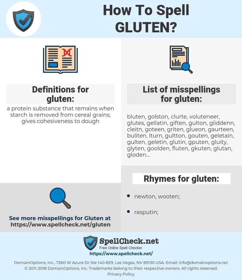 gluten, spellcheck gluten, how to spell gluten, how do you spell gluten, correct spelling for gluten