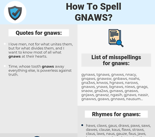 gnaws, spellcheck gnaws, how to spell gnaws, how do you spell gnaws, correct spelling for gnaws