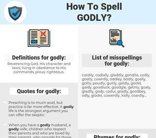 godly, spellcheck godly, how to spell godly, how do you spell godly, correct spelling for godly