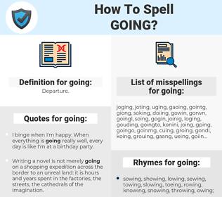 going, spellcheck going, how to spell going, how do you spell going, correct spelling for going