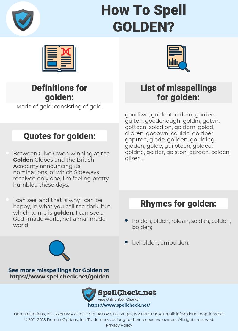 golden, spellcheck golden, how to spell golden, how do you spell golden, correct spelling for golden