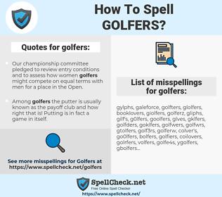 golfers, spellcheck golfers, how to spell golfers, how do you spell golfers, correct spelling for golfers