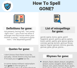 gone, spellcheck gone, how to spell gone, how do you spell gone, correct spelling for gone